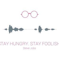 StayHungyStayFoolish